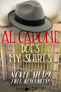 Our First Novel Study – Al Capone Does My Shirts