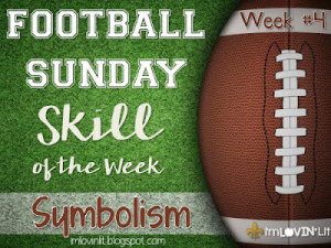 Symbolism: Football Sunday Skill of the Week!