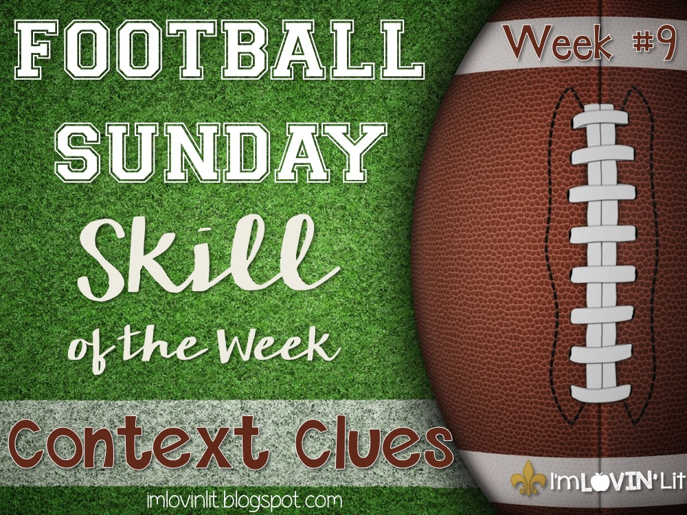 Context Clues: Football Sunday Skill of the Week!