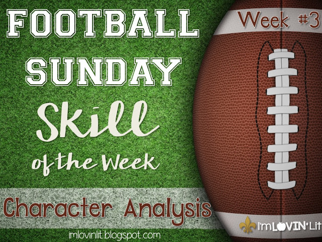 Character Analysis: Football Sunday Skill of the Week!