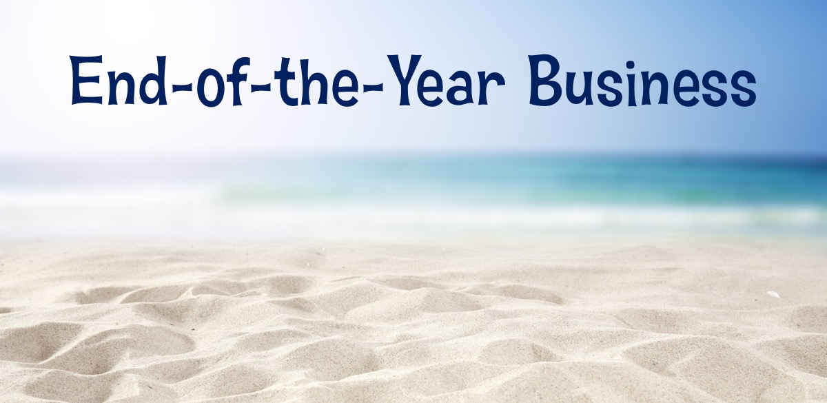 End of the Year Business