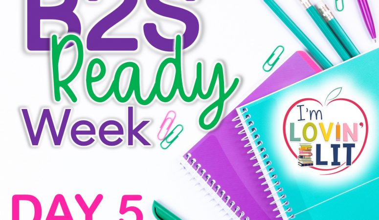 B2S Ready Week, Day 5: EVERYTHING!