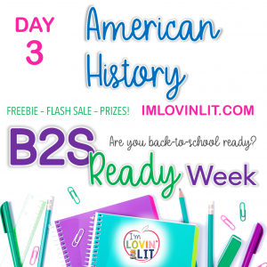 B2S Ready Week, Day 3: American History!